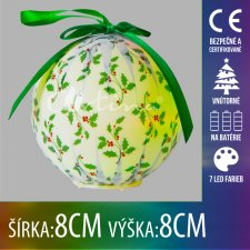 Vianočná LED svetelná ozdoba vnútorná - na batérie - vianočná guľa zelená - 8x8CM - 7 LED farieb